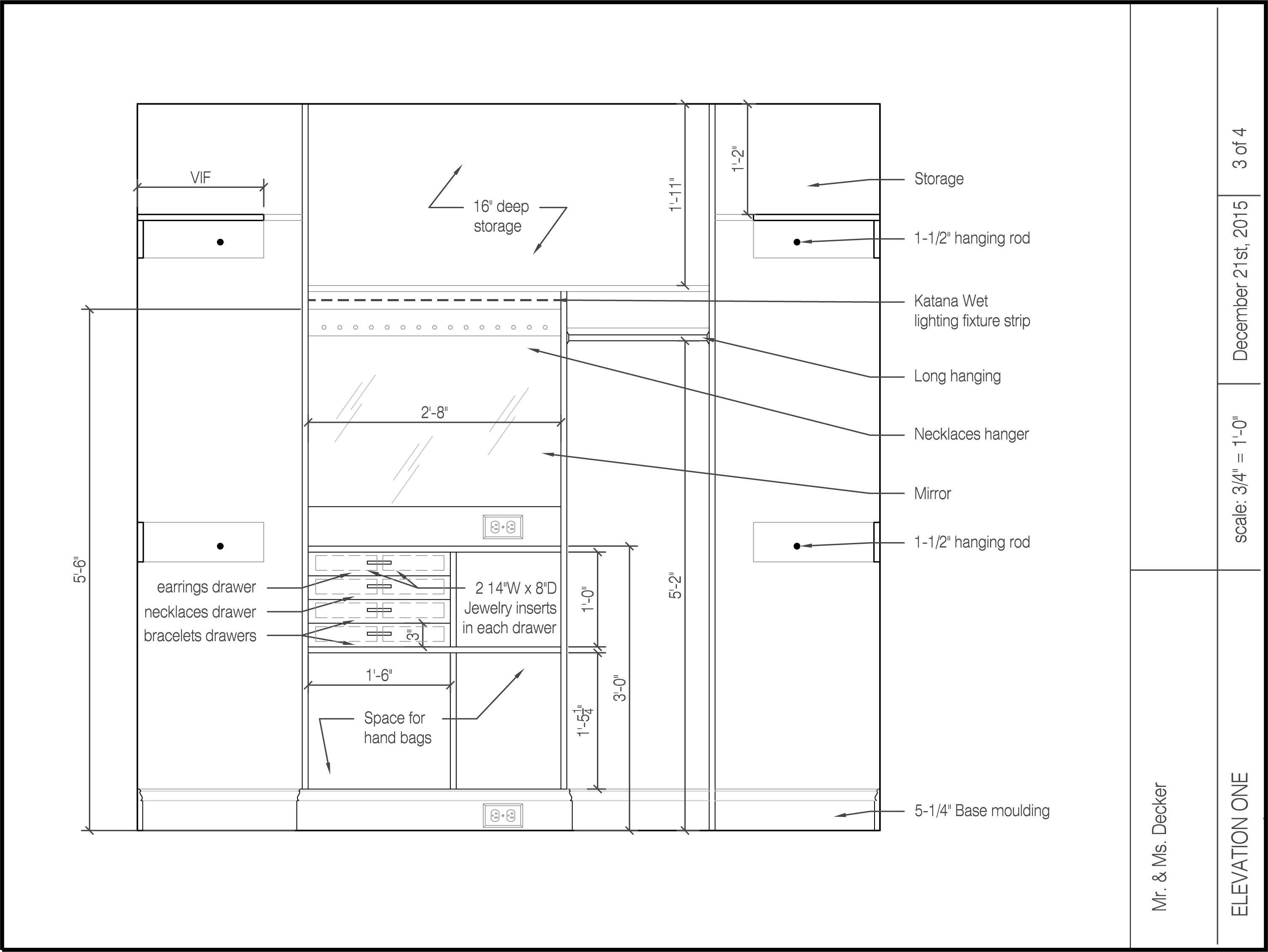Closet Design January Become Organized Lighting Diagram Jewelry I Would Need For Each Type Of Clothing And Developed Layouts The To Include Shoe Storage Purse Double Rods Trays
